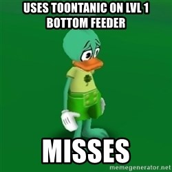 Toontown Problems - USES TOONTANIC ON LVL 1 bottom feeder MISSES