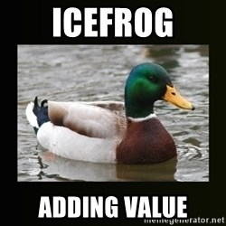 good advice duck - ICEFROG ADDING VALUE