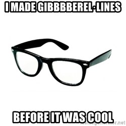 hipster glasses - I made gibbbberel·lines Before it was cool
