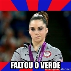 Mckayla Maroney Does Not Approve -  Faltou o verde