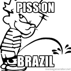 calvin peeing - piss on brazil