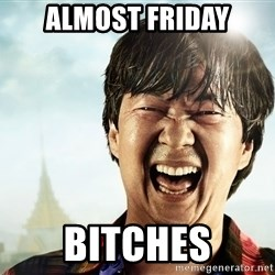 mr chowy - almost friday bitches