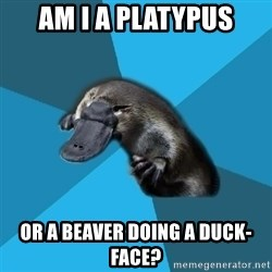 Podfic Platypus - Am I A Platypus or a beaver doing a duck-face?