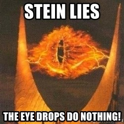 Eye of Sauron - stein Lies The eye drops do nothing!