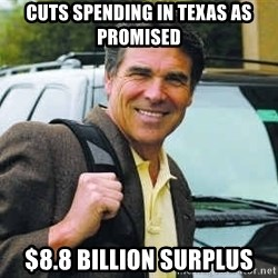 Rick Perry - Cuts Spending In Texas As Promised $8.8 Billion Surplus