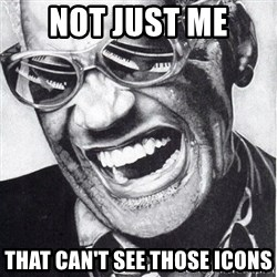 ray charles - not just me that can't see those icons