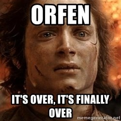 frodo it's over - Orfen It's over, it's finally over