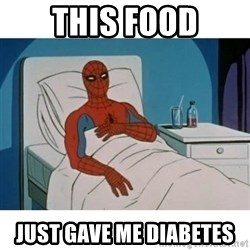 SpiderMan Cancer - this food just gave me diabetes