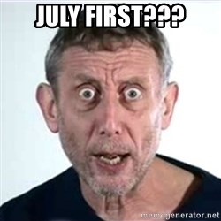 Michael Rosen  - july first???