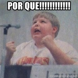 The Fotographing Fat Kid  - Por Que!!!!!!!!!!!!