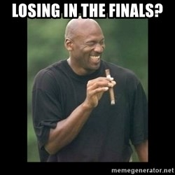 michael jordan laughing - Losing In The Finals?