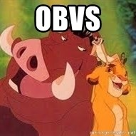 Timon and Pumba - Obvs