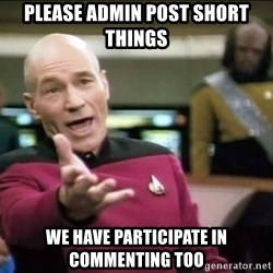 Why the fuck - please admin post short things we have participate in commenting too