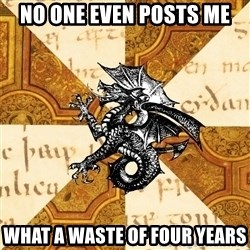 History Major Heraldic Beast - No one even posts me what a waste of four years