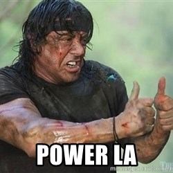 rambo thumbs up -  power la