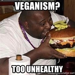 Fat man eating burger - veganism? too unhealthy