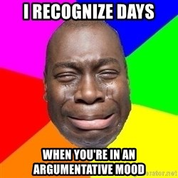 Sad Brutha - I recognize days when you're in an argumentative mood