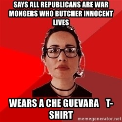 Liberal Douche Garofalo - says all republicans are war mongers who butcher innocent lives wears a che guevara    t-shirt