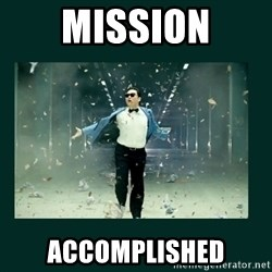 Gangnam style psy - Mission accomplished