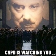 Big Brother is watching you... -  CNPD is watching you