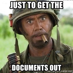 Nigga, you just went full retard - just to get the documents out