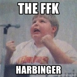The Fotographing Fat Kid  - The FFK Harbinger