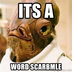 Its A Trap - ITS A  WORD SCARBMLE