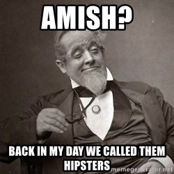 1889 [10] guy - amish? back in my day we called them hipsters
