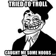 trolldad - Tried to troll caught me some noobs