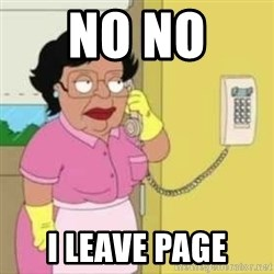 Family guy maid - no no  i leave page