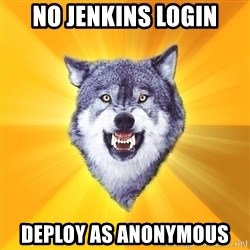 Courage Wolf - No Jenkins Login Deploy As Anonymous