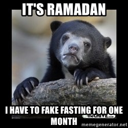 sad bear - IT's ramadan i have to fake fasting for one month