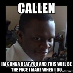 KSI RAPE  FACE - callen im gonna beat you and this will be the face i make when i do