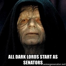 Star Wars Emperor -  ALL DARK LORDS START AS SENATORS