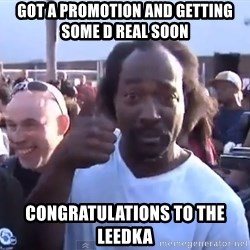 charles ramsey 3 - got a promotion and getting some d real soon congratulations to the leedka