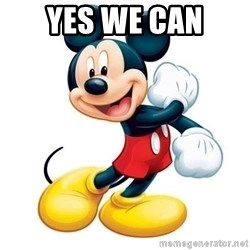 mickey mouse - Yes we can