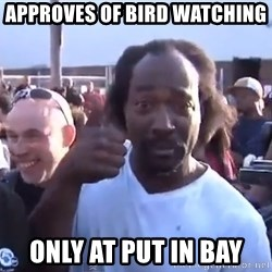 charles ramsey 3 - Approves of bird watching  Only at put in bay