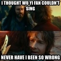 Never Have I Been So Wrong - I thought wu yi fan couldn't sing never have i been so wrong