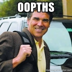 Rick Perry - Oopths