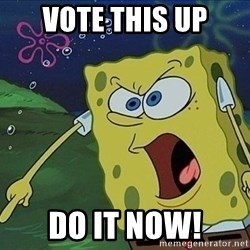 Spongebob Rage - vote this up do it now!