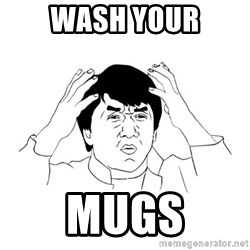 jackie chan meme paint - wash your mugs