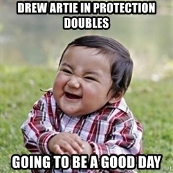 evil toddler kid2 - drew artie in protection doubles going to be a good day