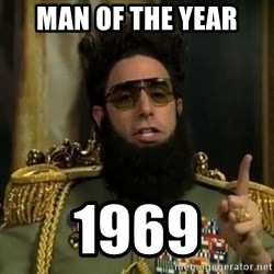 Admiral General Aladeen  - man of the year 1969
