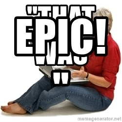 """SHOCKED MOM! - """"That was                         Epic!"""""""