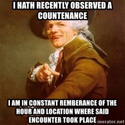 Joseph Ducreux - i hath recently observed a countenance i am in constant remberance of the hour and location where said encounter took place