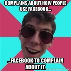 Hypocrite Gordon - Complains about how people use Facebook... ...Facebook to complain about it.