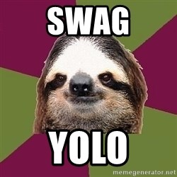 Just-Lazy-Sloth - swag yolo