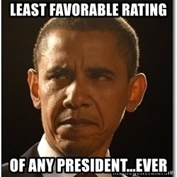 Obama - least favorable rating of any president...ever