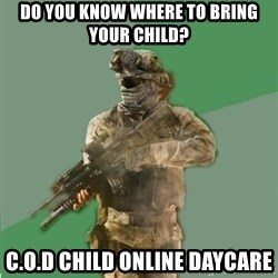 philosoraptor call of duty - Do you know where to bring your child? C.o.d child online daycare