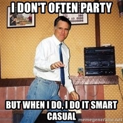 Mom Jeans Mitt - I don't often party But when I do, I do it smart casual